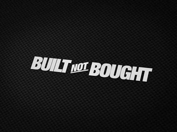 Built not Bought Aufkleber von MotoWear Germany